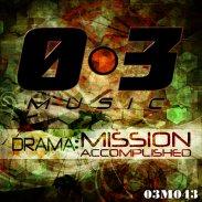 Drama Mission Accomplished