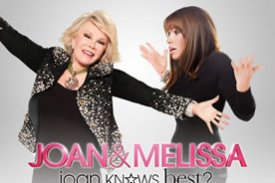 Joan and Melissa, Joan Knows Best